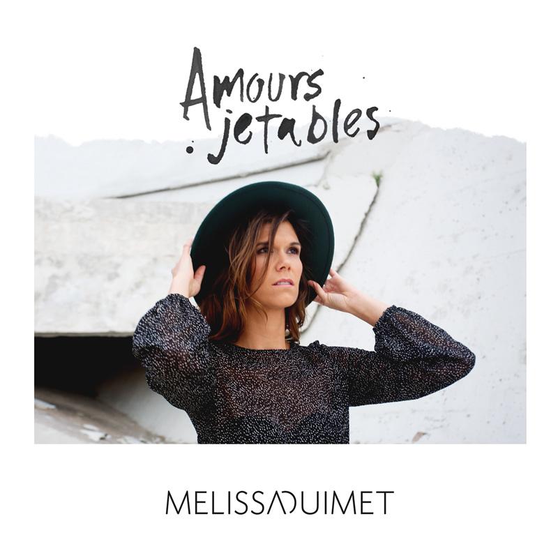 Album Amours jetables de Melissa Ouimet
