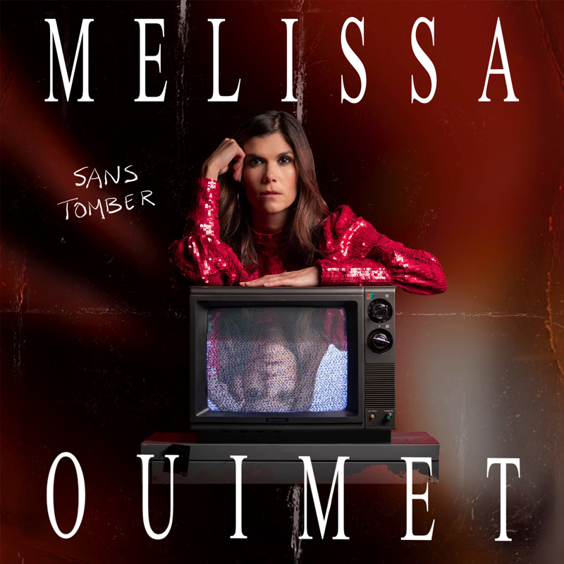 Sans tomber - Melissa Ouimet