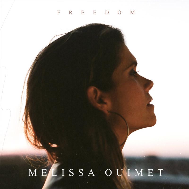 Freedom - Melissa Ouimet